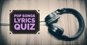 pop songs lyrics quiz