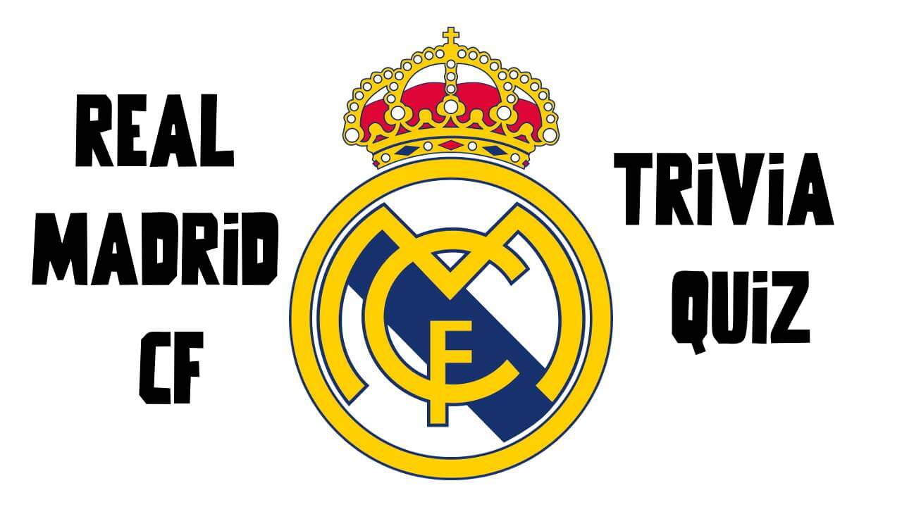 real madrid quiz