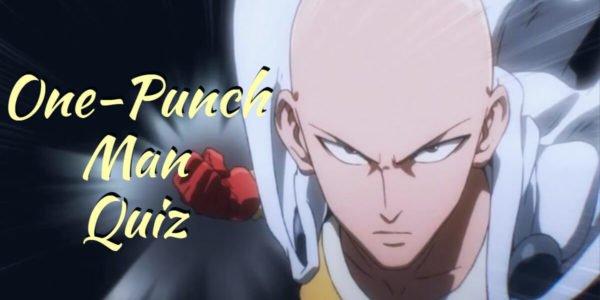 One-Punch Man Quiz