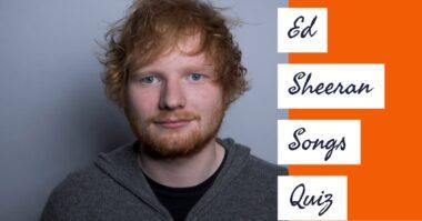 ed sheeran songs quiz