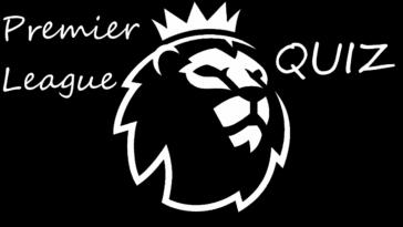 Premier League Quiz