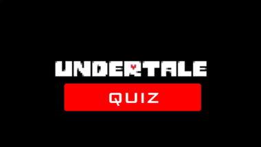 undertale quiz