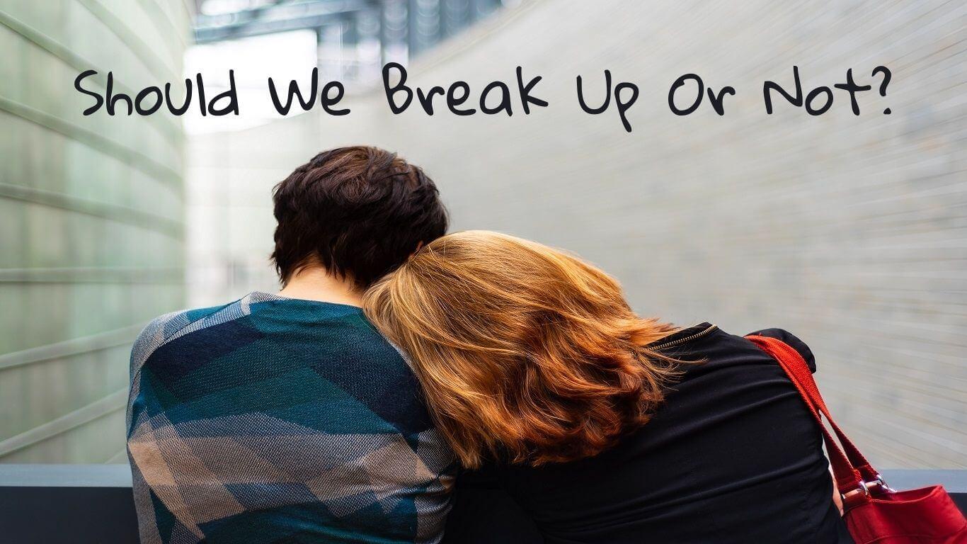 should we break up quiz