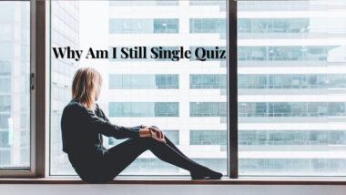 why am i single quiz