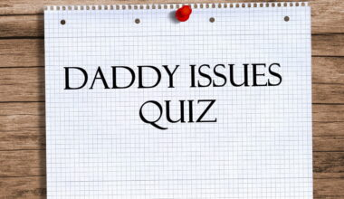 do I have daddy issues quiz