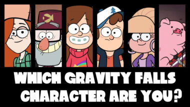 which gravity falls character are you