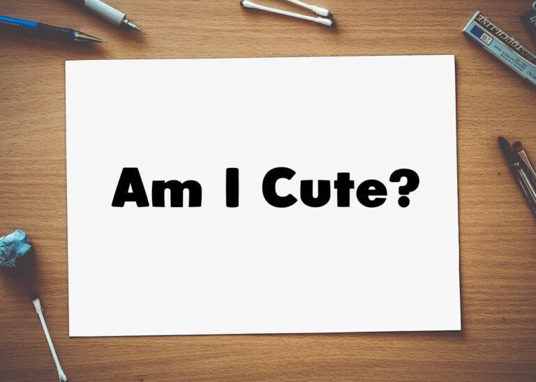 am I cute quiz