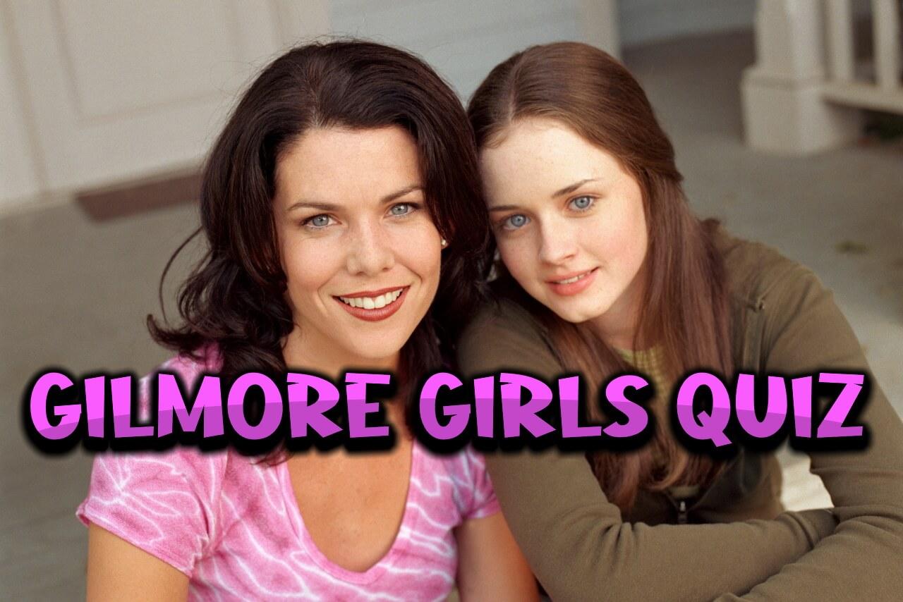 gilmore girls quiz