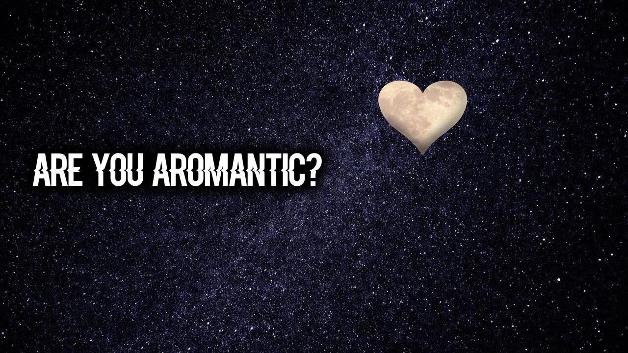 am I aromantic quiz